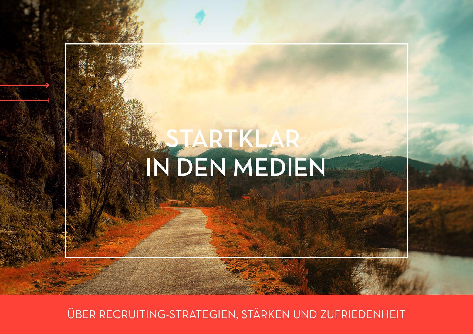 STARTKLAR in den Medien - Über Recruiting-Strategien, Stärken und Zufriedenheit
